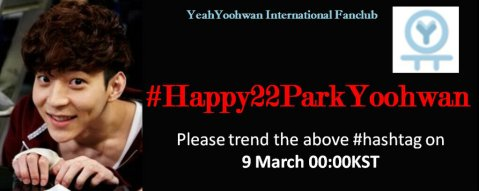 HAPPY 22ND BIRTHDAY  PARK YOOHWAN